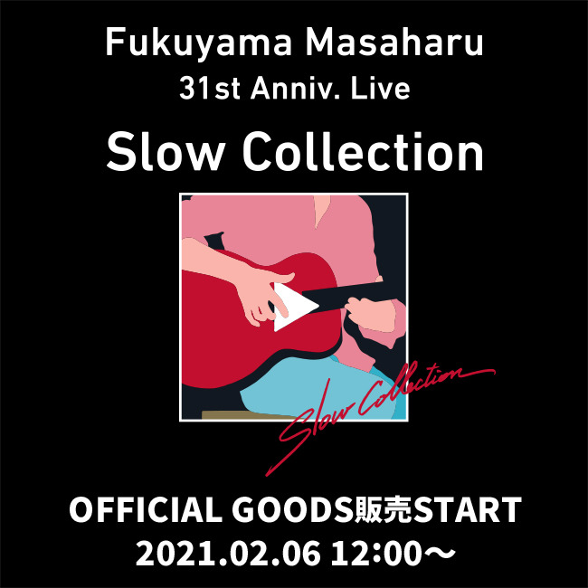 『Slow Collection』Official Goods